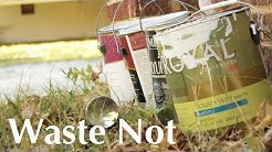 """Waste Not"""