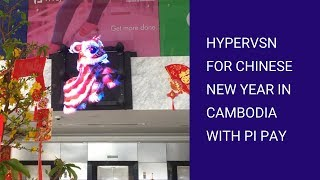 HYPERVSN at Chinese New Year in Cambodia with Pi Pay