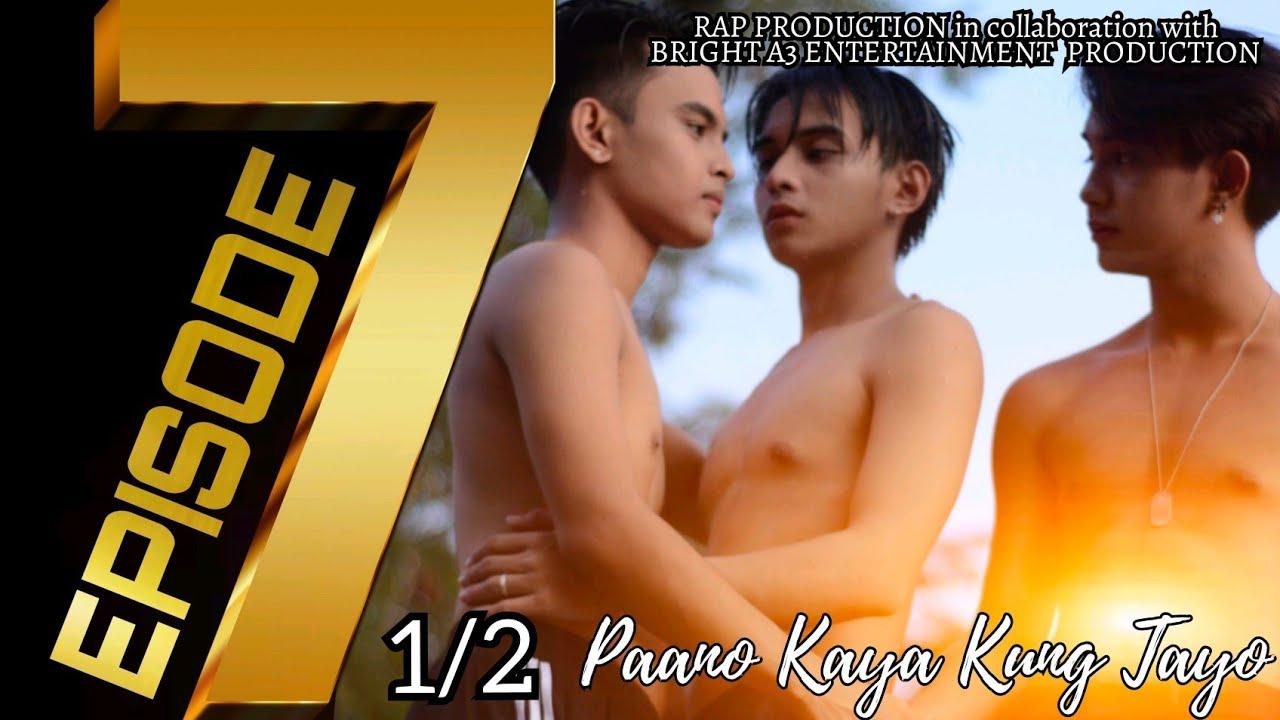 Download Paano Kaya Kung Tayo The Series   Episode 7 (Part 1 of 2)   Pinoy BL Series