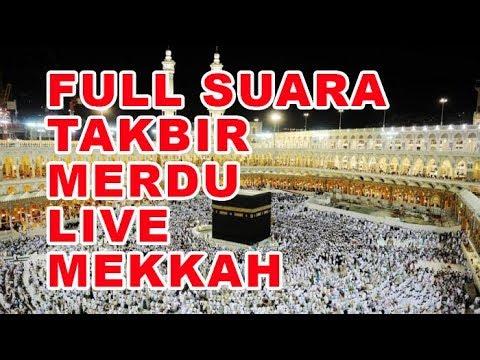Full Sura Takbir Merdu Live Arab | Takbir Idul Adhha