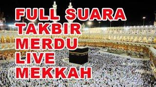 Full Sura Takbir Merdu Live Arab Takbir Idul Adhha MP3