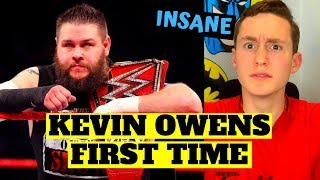 MMA FAN REACTS TO KEVIN OWENS FOR THE FIRST TIME (surprising...)