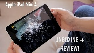 Apple iPad mini 4 Unboxing and Review!