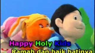Lagu anak Indonesia: happy holy kids