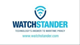 WatchStander: Technology's Answer to Maritime Piracy