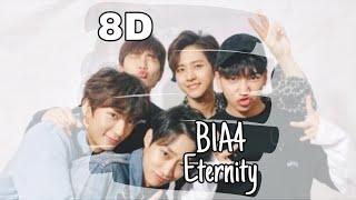 [8D AUDIO ?] B1A4 (비원에이포) - ETERNITY