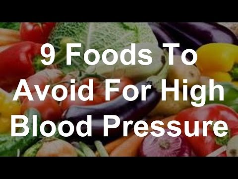 9 Foods To Avoid For High Blood Pressure