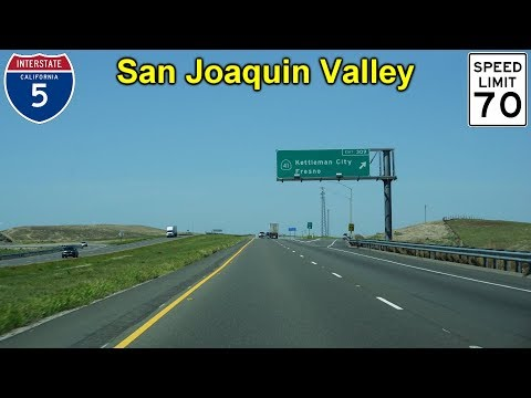 Interstate 5 in the San Joaquin Valley: Wheeler Ridge to Tracy