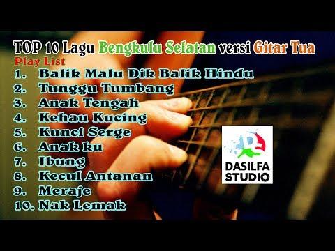 Top 10 Lagu Bengkulu Selatan Versi Gitar Tunggal