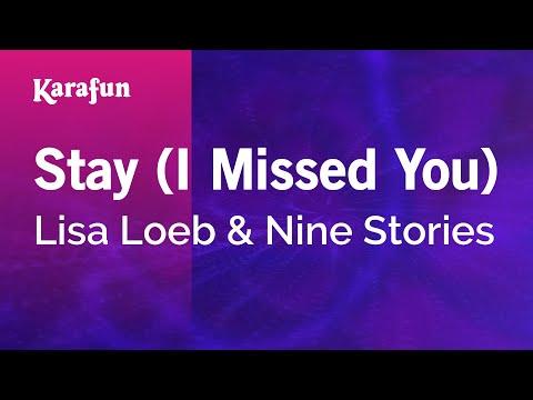 Karaoke Stay (I Missed You) - Lisa Loeb And Nine Stories *