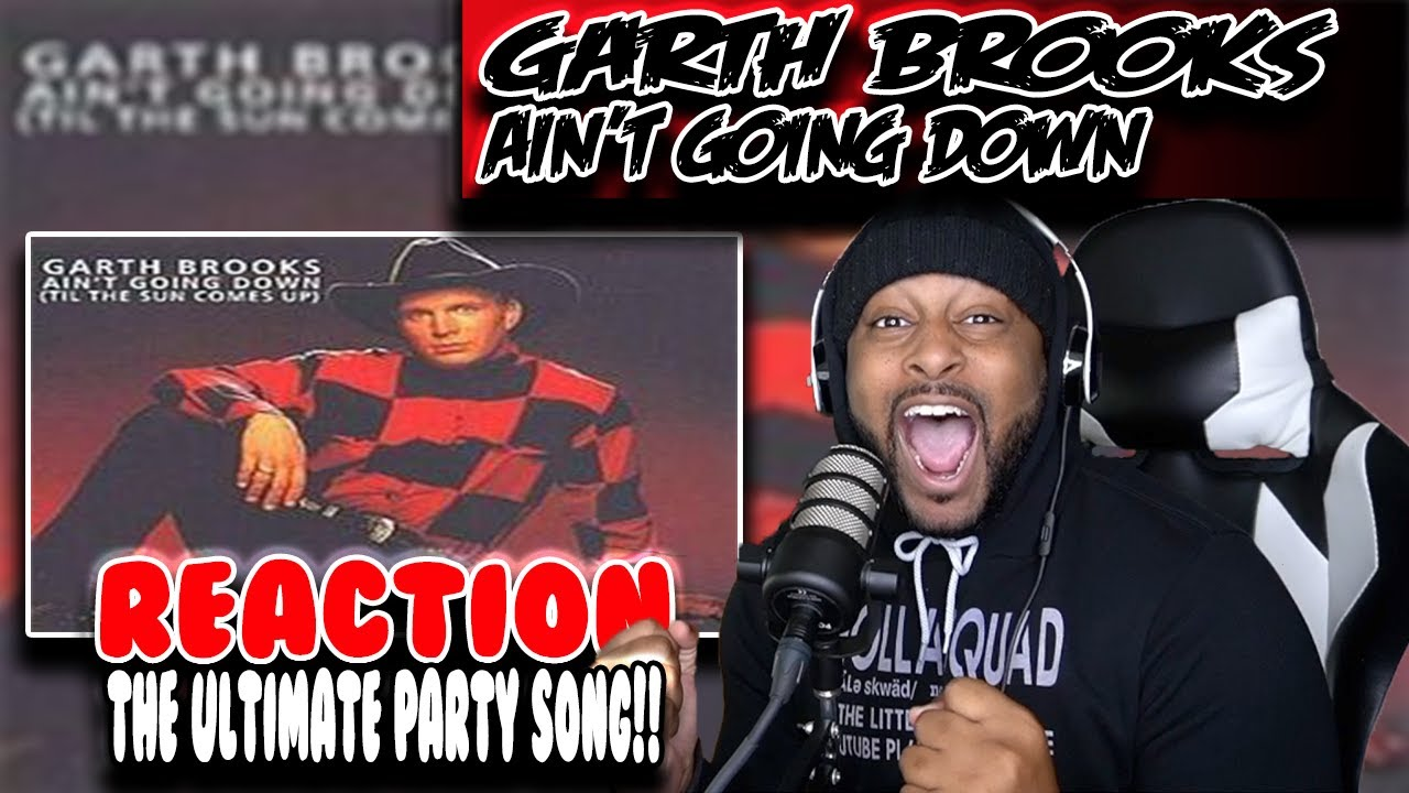 Week of Garth Brooks - Ain't Going Down ('Til The Sun Comes Up) ( Day 3 ) | REACTION