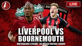 LIVERPOOL VS BOURNEMOUTH LIVE WATCHALONG | INTERACTIVE LFC SUPPORTER SHOW
