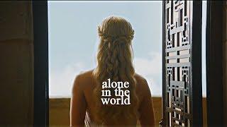 daenerys targaryen [alone in the world]