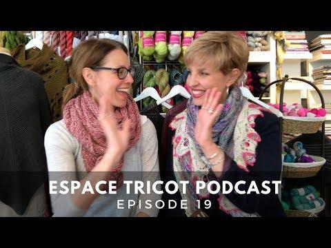 Espace Tricot Podcast - Episode 19