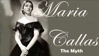 Maria Callas The Myth   A Collection of Callas
