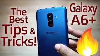 Samsung Galaxy A6+ Plus - Best TIPS & TRICKS, Advanced Hidden Features! 🔥🔥