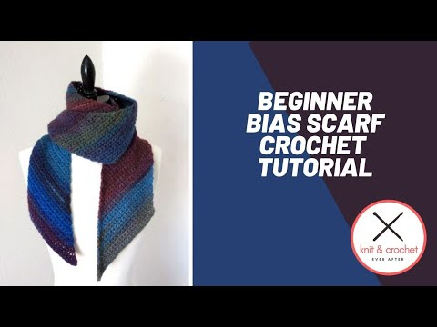 Beginner Bias Scarf Free Pattern Workshop