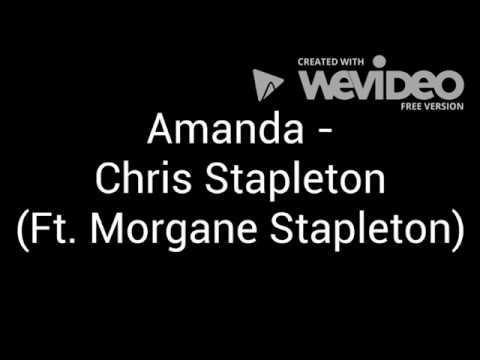 Amanda - Chris Stapleton (Ft. Morgane Stapleton) Lyrics