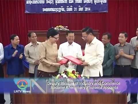 Lao NEWS on LNTV:DM of Industry & Commerce Madame Khemmany Pholsena appoints.1/4/2014