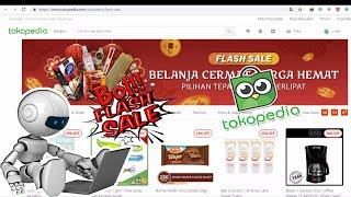 Gambar cover Download Bot Flash Sale Tokopedia 2019 Terbaru Free