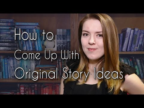 How to Come Up With Original Story Ideas - Novel Writing
