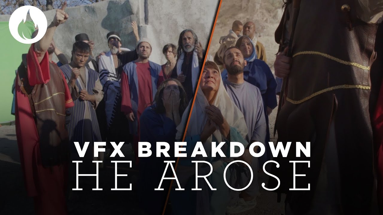 Easter Video | He Arose | How It Was Made - VFX Breakdown