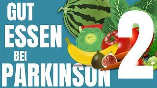 🥬🍅 Gut Essen bei Parkinson 2 | Keep Moving TV #Ernährung #Parkinson #Gesundheit #ErnährungsDoku #2