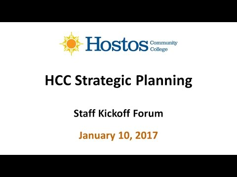 Hostos Strategic Planning Staff Forum (1-10-17)