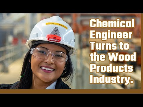 Jessica turns her chemical engineering degree into a career in wood products manufacturing.