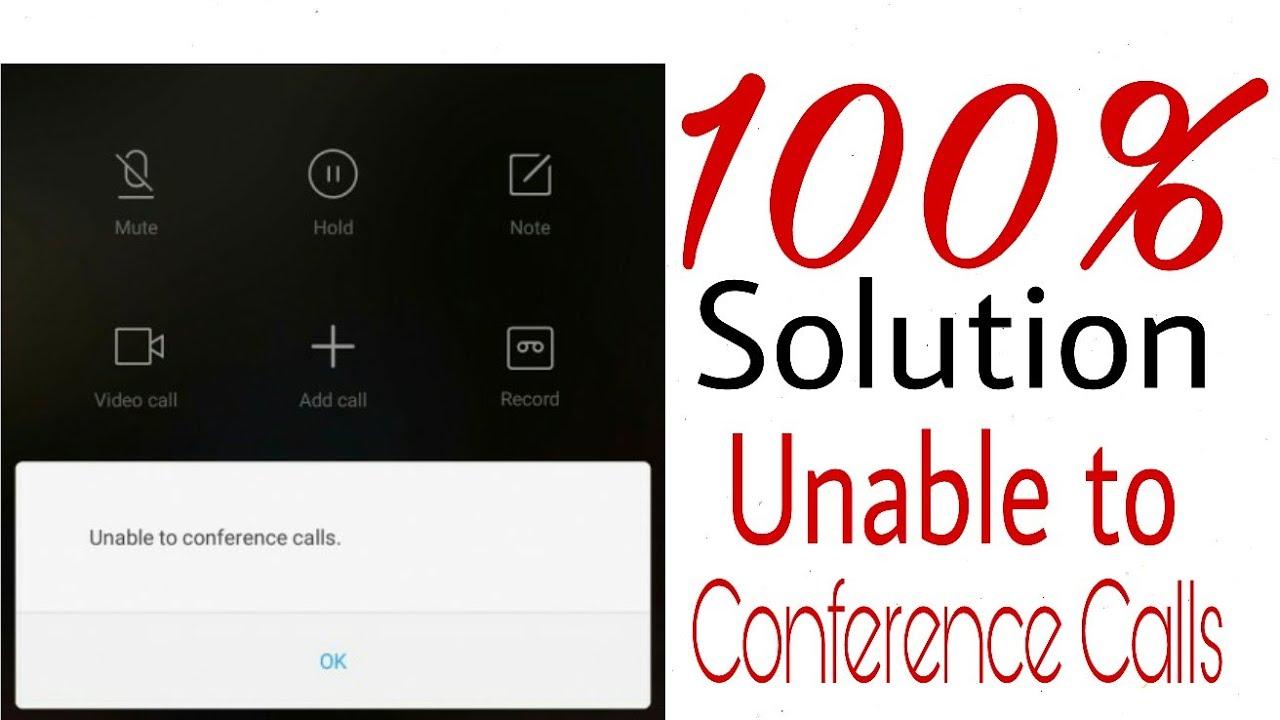 Unable to Conference Calls - MI Redmi Note 4- Redmi Phone - Full Solution