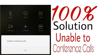 Unable to Conference Calls - MI Redmi Note 4- Redmi Phone - Full Solution