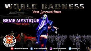 Beme Mystique aka TrapQueen - World Badness [World Goverment Riddim] April 2020