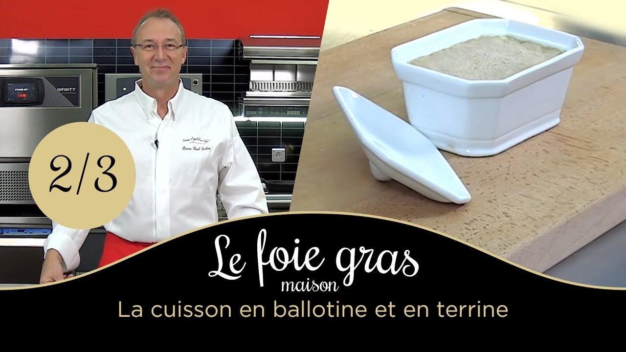 le foie gras maison cuisson en ballotine et en terrine. Black Bedroom Furniture Sets. Home Design Ideas