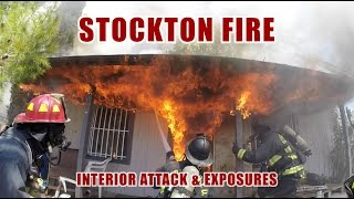 Stockton Fire • Interior Attack And Exposures