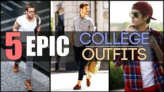 5 EPIC COLLEGE OUTFITS Every Young Man Needs | Classic Men