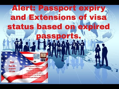 Alert: Passport expiry & extensions of status on H1b, H4, Ead, F1 visas