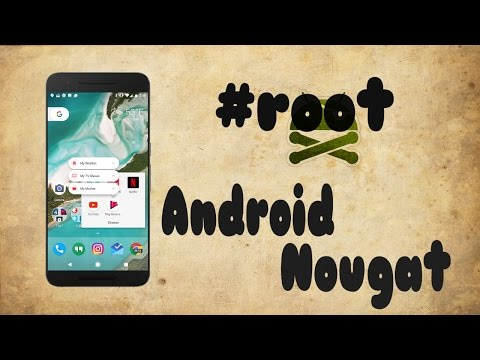 How to Root Android 7.0 Nougat [Easiest Method]