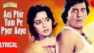 Download Aaj Phir Tum Pe Pyar Aaya Lyrical  | Dayavan | Vinod Khanna, Madhuri Dixit MP3 song and Music Video