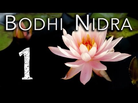Bodhi Nidra 1 of 4: Absolute Physical Relaxation and Stillness (Stress Relief)