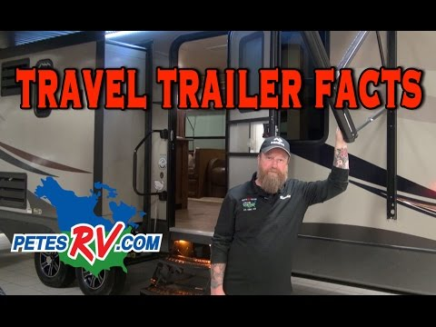 Basic Travel Trailer Facts | Pete's RV Buyer Tips