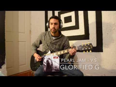 Pearl Jam - Glorified G (Guitar Cover)