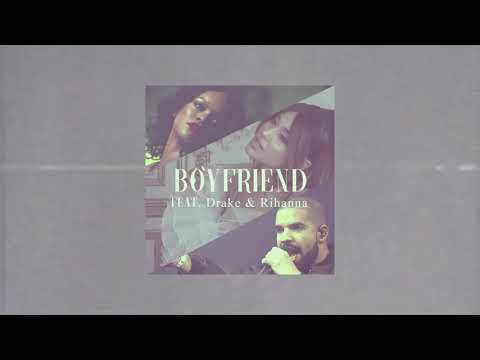 ariana-grande---boyfriend-remix-(feat.-drake-&-rihanna)