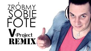 loverboy zrbmy sobie fotę v project remix disco polo 2015