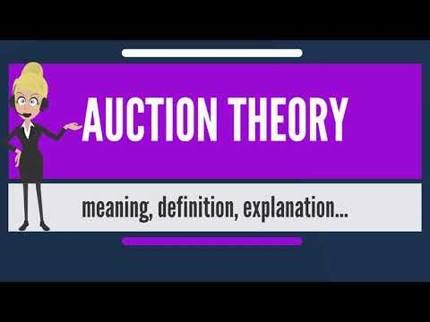 What is AUCTION THEORY? What does AUCTION THEORY mean? AUCTION THEORY meaning & explanation