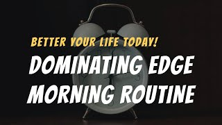 Law of Attraction - Dominating Edge Morning Routine
