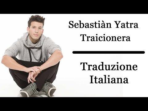 ●[Traduzione Italiana]● Sebastiàn Yatra – Traicionera
