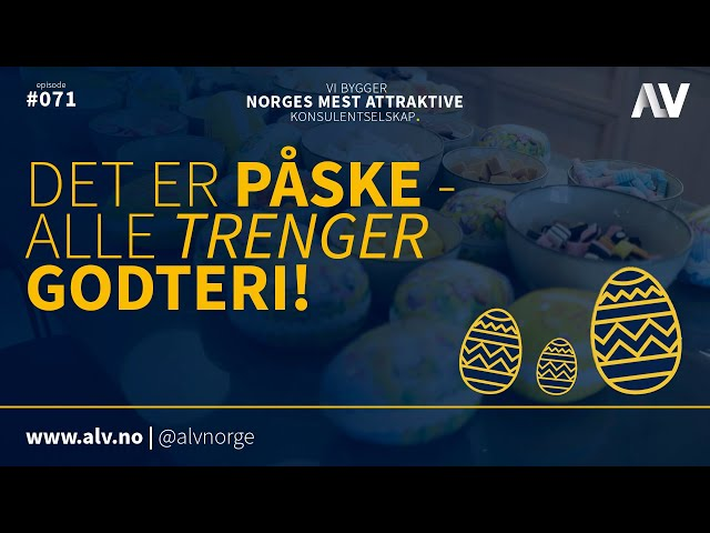 DET ER PÅSKE - ALLE TRENGER GODTERI! |ALV#071