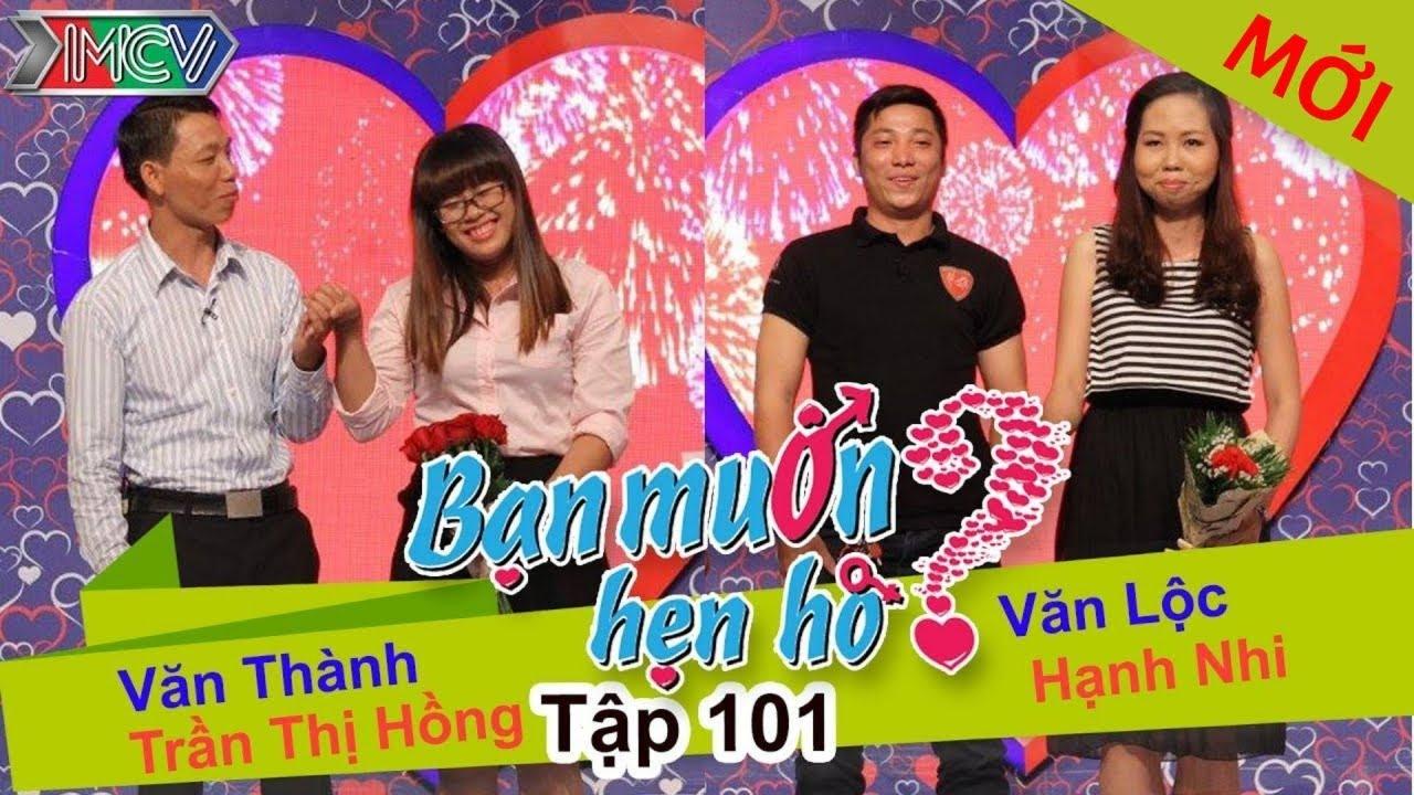 BẠN MUỐN HẸN HÒ #101 UNCUT   Văn Thành – Trần Hồng   Văn Lộc – Hạnh Nhi   270915 💖