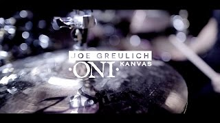 "ONI ""Kanvas"" – Joe Greulich drum play through (Blacklight Media)"