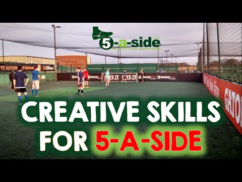 How to create chances in 5-a-side - the skills to master